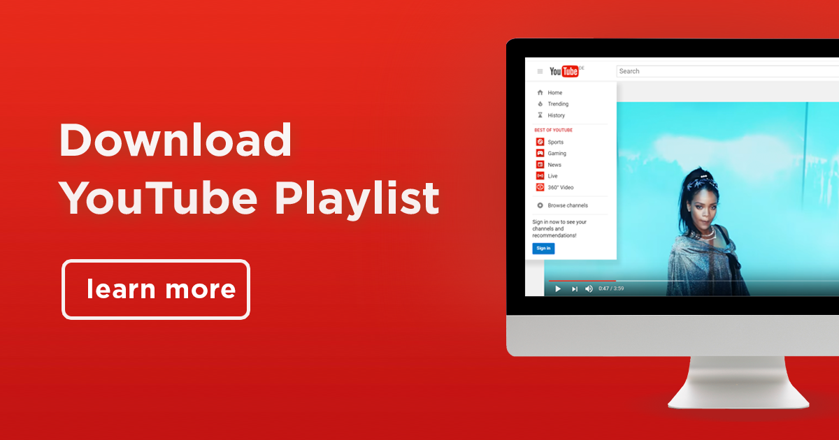 Best way to download entire YouTube playlist